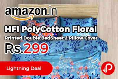 HFI PolyCotton Floral Printed Double BedSheet 2 Pillow Cover