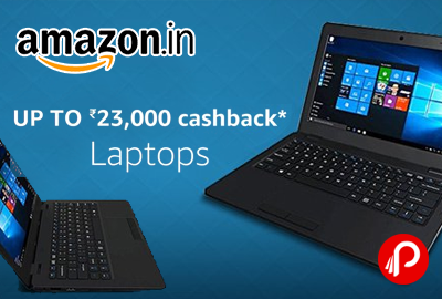 Laptop Upto 23% Cashback Amazon Pay cashback