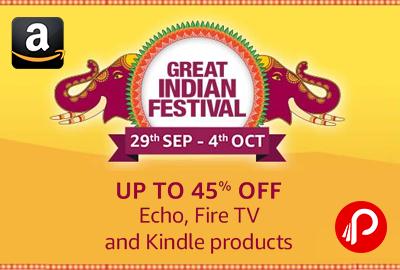 Get UPTO 45% off on Alexa, Kindle, Echo & Fire TV - Amazon